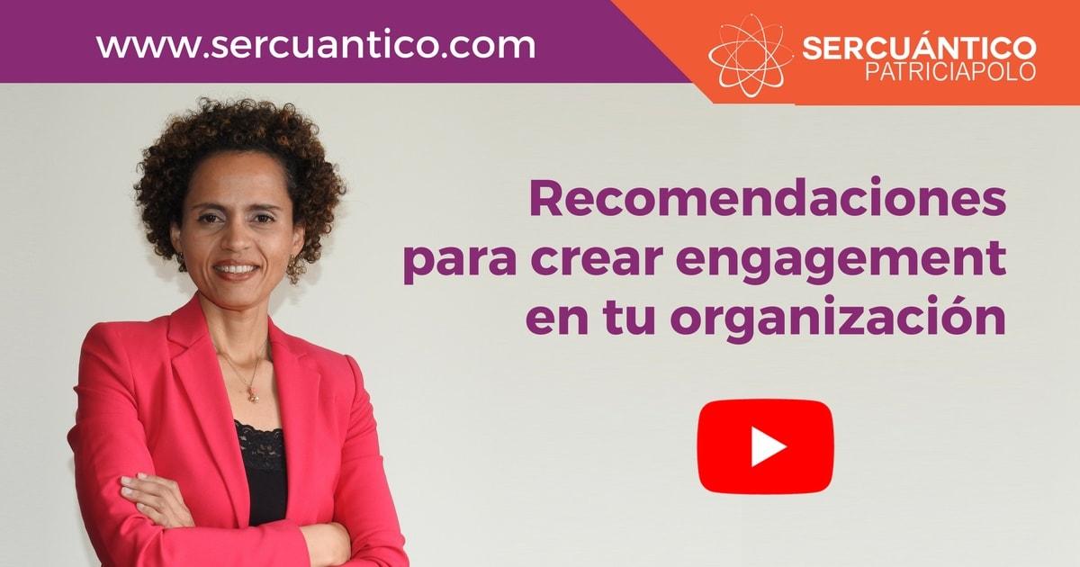 Recomendaciones Crear Engagement Organizacion